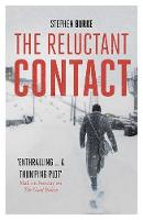 Burke, Stephen - The Reluctant Contact - 9781848549203 - V9781848549203