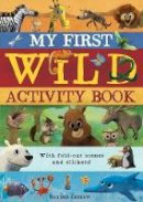 Otter-Barry Ross, Isabel - My First Wild Activity Book - 9781848575721 - V9781848575721