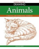 Duncan Smith - The Essential Guide to Drawing: Animals (Essential Guide to Drawing Series) - 9781848588103 - KEX0233381