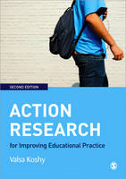 Koshy, Valsa - Action Research for Improving Educational Practice - 9781848601604 - V9781848601604