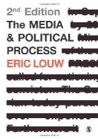 Louw, Eric - The Media and Political Process - 9781848604476 - V9781848604476