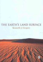 Gregory, Kenneth John - The Earth's Land Surface - 9781848606203 - V9781848606203