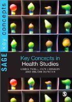 Crinson, Iain; Duncan, Eilidh; Yuill, Chris - Key Concepts in Health Studies - 9781848606746 - V9781848606746