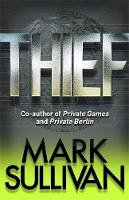 Sullivan, Mark - Thief (Robin Monarch 3) - 9781848665910 - V9781848665910