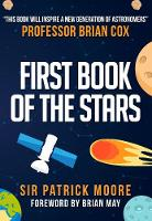 Moore, Patrick - FIRST BOOK OF STARS - 9781848682917 - V9781848682917