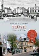 Sweet, Jack - Yeovil Through Time - 9781848686038 - V9781848686038