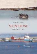 Valentine, Tom - Montrose Through Time - 9781848686151 - V9781848686151