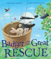 Chiew, Suzanne - Badger and the Great Rescue - 9781848691926 - V9781848691926