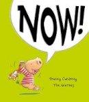Tracey Corderoy / Tim Warnes - Now! - 9781848692664 - V9781848692664