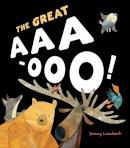 Lambert, Jonny - The Great Aaa-Ooo - 9781848692763 - V9781848692763