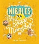 Yarlett, Emma - Nibbles: The Book Monster - 9781848692879 - V9781848692879