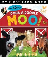 Litton, Jonathan - Cock-a-Doodle Moo!: My First Farm Book - 9781848693173 - V9781848693173