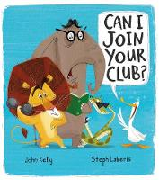 Kelly, John - Can I Join Your Club? - 9781848694361 - V9781848694361