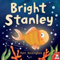 Buckingham, Matt - Bright Stanley - 9781848695986 - 9781848695986