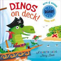 - Dinos on Deck (A Gareth Lucas Noisy Book) - 9781848696082 - V9781848696082