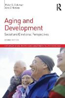 Coleman, Peter, O'Hanlon, Ann - Aging and Development: Social and Emotional Perspectives (International Texts in Developmental Psychology) - 9781848723276 - V9781848723276