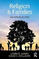 Marks, Loren D., Dollahite, David C. - Religion and Families: An Introduction (Textbooks in Family Studies) - 9781848725461 - V9781848725461