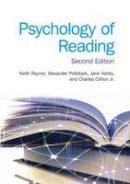 Rayner, Keith; Pollatsek, Alexander; Ashby, Jane; Clifton, Charles - Psychology of Reading - 9781848729759 - V9781848729759