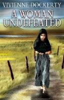 Dockerty, Dockerty, Vivienne - A Woman Undefeated - 9781848764880 - KTK0100034