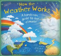 Christiane Dorion - How the Weather Works. Christiane Dorion (How it Works) - 9781848771956 - V9781848771956