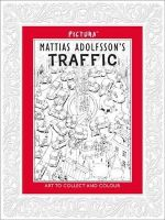 Adolfsson, Mattias - Mattias Adolfsson's Traffic (Pictura) - 9781848776067 - V9781848776067