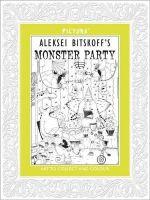 Bitskoff, Alexei - Alexei Bitskoff's Monster Party (Pictura) - 9781848776104 - V9781848776104