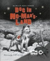 Kelleher, Damian - A Dog in No Man's Land - 9781848777064 - V9781848777064