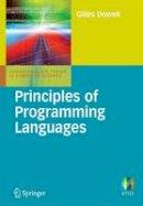 Dowek, Gilles - Principles of Programming Languages (Undergraduate Topics in Computer Science) - 9781848820319 - V9781848820319