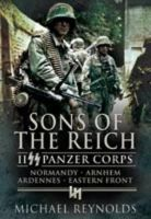 Reynolds, Michael - Sons of the Reich - 9781848840003 - V9781848840003