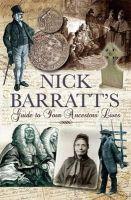 Barratt, Nick - Nick Barratt's Beginner's Guide to Your Ancestors Lives - 9781848840560 - V9781848840560