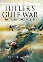 James, Barrie G. - Hitler's Gulf War - 9781848840904 - V9781848840904