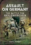 Ford, Ken - Assault on Germany - 9781848840980 - V9781848840980