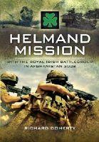 Doherty, Richard - Helmand Mission - 9781848841482 - V9781848841482