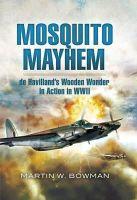 Bowman, Martin W. - Mosquito Mayhem - 9781848843233 - V9781848843233