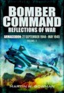 Bowman, Martin W. - Bomber Command - 9781848844964 - V9781848844964