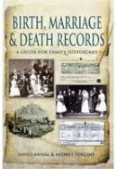 Annal, David; Collins, Audrey - Birth, Marriage and Death Records - 9781848845725 - V9781848845725