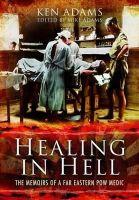 Adams, Michael - Healing in Hell - 9781848845756 - V9781848845756