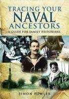 Fowler, Simon - Tracing Your Naval Ancestors - 9781848846258 - V9781848846258