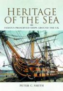 Smith, Peter C. - Heritage of the Sea - 9781848846463 - V9781848846463