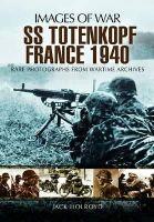 Holroyd, Jack - SS-Totenkopf France 1940 - 9781848848337 - KSC0000727