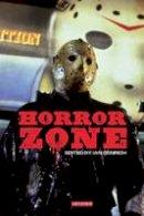 Ian Conrich - Horror Zone: The Cultural Experience of Contemporary Horror Cinema - 9781848851511 - V9781848851511