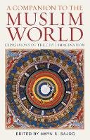 Amyn B. Sajoo - A Companion to the Muslim World (Institute of Ismaili Studies Muslim Heritage) - 9781848851931 - V9781848851931