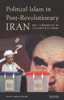Majid Mohammadi - Political Islam in Post-revolutionary Iran - 9781848852761 - V9781848852761