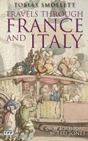 Tobias Smollett - Travels through France and Italy - 9781848853058 - 9781848853058
