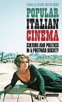 Brizio-Skov, Flavia - Popular Italian Cinema: Culture and Politics in a Postwar Society (International Library of Visual Culture) - 9781848855724 - V9781848855724