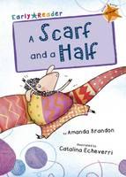 Amanda Brandon - A Scarf and a Half (Early Reader) - 9781848861770 - V9781848861770