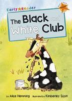 Alice Hemming - The Black and White Club (Early Reader) - 9781848861794 - V9781848861794