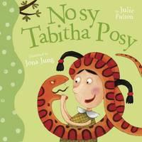 Fulton, Julie - Nosy Tabitha Posy (The Ever So Series) - 9781848862012 - V9781848862012