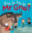 Coughlan, Billy - How Do You Do, Mr GNU? - 9781848862425 - V9781848862425