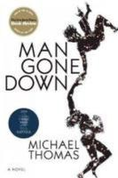 Thomas, Michael - Man Gone Down - 9781848872431 - KSG0011783